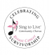 Sing to Live® Community Chorus: April Concert in Glenview